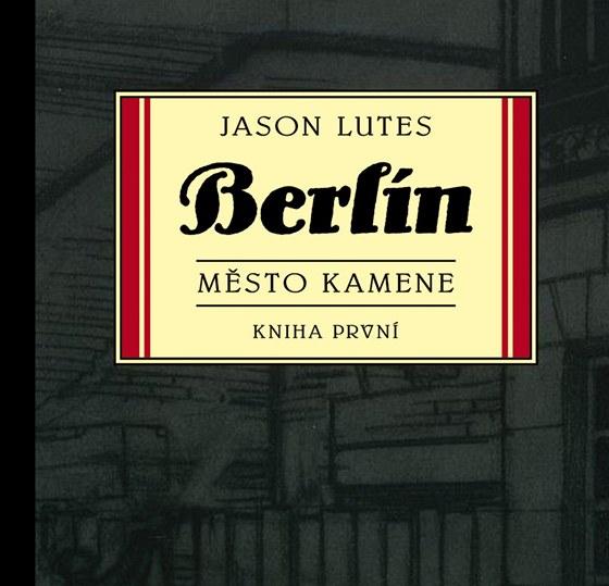 Ob�lka komiksu Berl�n: M�sto kamene