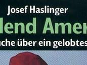 Obal knihy Josefa Haslingera Das Elend Amerikas