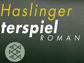 Obal knihy Josefa Haslingera Das Vaterspiel