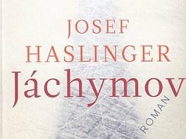 Obal n�meck�ho vyd�n� knihy Josefa Haslingera J�chymov