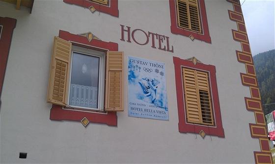Hotel slavného italského sjezdaře Gustava Thöniho ve vesničce Trafoi kousek pod průsmykem Passo Stelvio