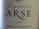 Víno Seigneurie d' Arse. Arse ale v angličtině znamená pozadí.