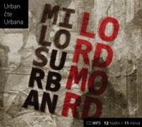 Miloš Urban: Lord Mord (obal audioknihy)