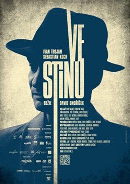 Plakát k filmu Ve stínu režiséra Davida Ondříčka