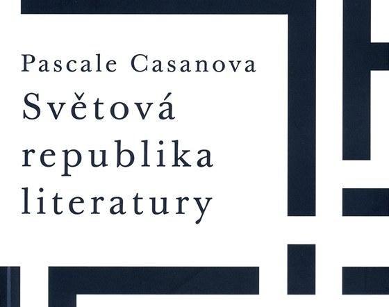 Obal knihy Pascale Casanovy