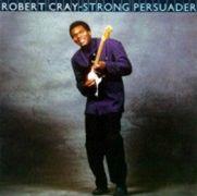 Robert Cray: Strong Persuader (obal alba)