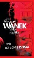 Miroslav Wanek: Výlov šuplíka (obálka)