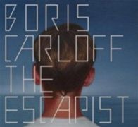 Boris Carloff: The Escapist