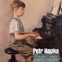 Petr Hapka: Pozdní sběr (obal)