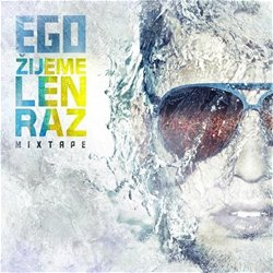 Ego: Žijeme len raz (obal alba)