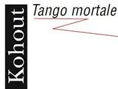 Obálka knihy Pavla Kohouta Tango mortale