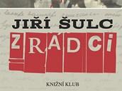 Obálka knihy Jiřího Šulce Zrádci