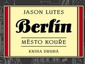 Obálka komiksu Berlín - Město kouře