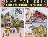 V nového příběhu komunistického Kapitána Żbika po třiceti letech jde o Moneta.