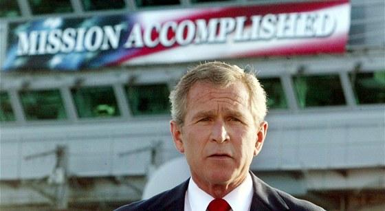 Mise je splněna, oznámil 1. května 2003 George W. Bush. To nejhorší ovšem
