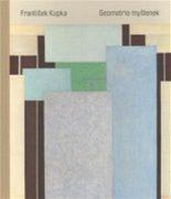 František Kupka: Geometrie myšlenek (obal)
