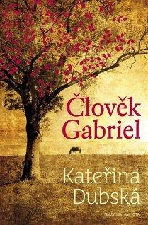 Obálka chystaného románu Clověk Gabriel