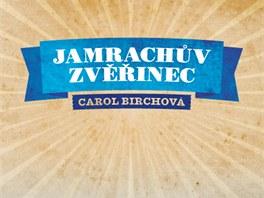 Obálka českého vydání románu Jamrachův zvěřinec