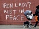 Železná lady? Zrezavěj v pokoji. Graffiti v severoirském Belfastu (9. dubna