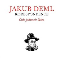 Ob�lka prvn�ho svazku korespondence Deml - B�lek