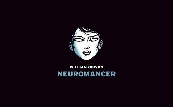 Neuromancer - první román spisovatele Williama Gibsona (nar. 1948) , vydaný v