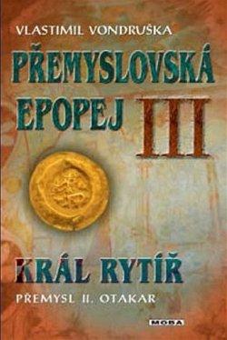 Obálka knihy Král rytíř Přemysl II. Otakar