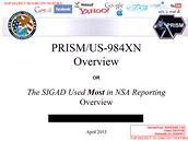 Operace PRISM spadá pod operace NSA se speciálními zdroji, což obvykle značí