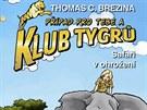 T. Brezina, Případ pro tebe a Klub tygrů, Safari v ohrožení