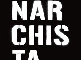 Obálka knihy Anarchista.