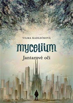 Obálka knihy Mycelium