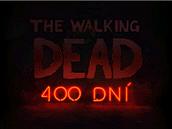 The Walking Dead: 400 Dní