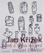 Anna Pravdová: Jan Křížek