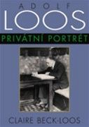 Claire Beck-Loos: Adolf Loos - Priv�tn� portr�t (obal)