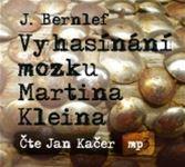 Vyhasínání mozku Martina Kleina (obal audioknihy)