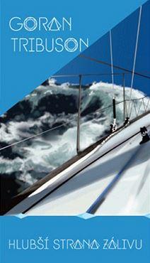 Obálka knihy Hlubší strana zálivu