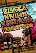 Vlastislav Toman - Zlatá kniha komiksů