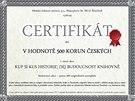 Kopie certifikátu, jehož majitel získá nárok na jeden hliníkový výlisek ze...