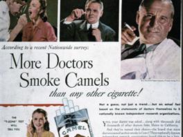 Reklama na cigarety Camel se chlubila tím, že jeje kouří více doktorů, než...