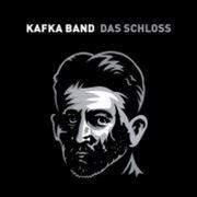 Kafka Band: Das Schloss (obal)