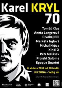 Plakát Jaromíra 99 ke koncertu Karel Kryl 70
