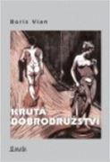 Boris Vian: Krutá dobrodružství (obálka knihy)