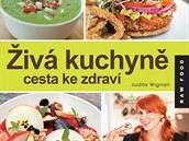 Kuchařka Živá kuchyně vysvětluje základy tzv. živé stravy a chutné vitariánské...