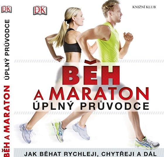 Běh a maraton, úplný průvodce vám představí vše o běhu.