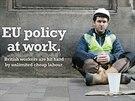 Politika EU v praxi. Britští pracující jsou tvrdě zasaženi neomezenou levnou...