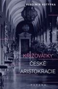 Křižovatky české aristokracie (obálka)