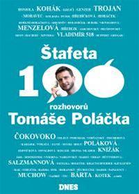 Obálka knihy Štafeta: Sto rozhovorů Tomáše Poláčka