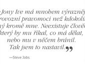 Viceprezident Applu pro design měl a má významné pravomoce od samotného Steva...