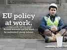 Plak�ty britsk� euroskeptick� strany UKIP (United Kingdom Independence Party -...