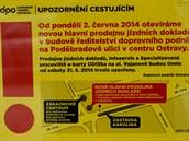 Upozornění cestujícím, které Dopravní podnik Ostrava vylepuje v souvislosti s...