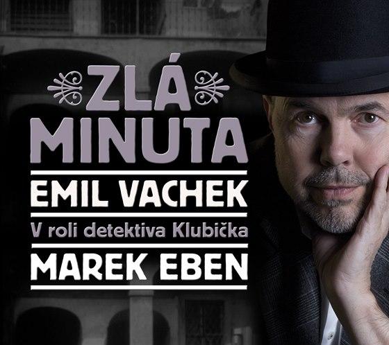 Emil Vachek: Zlá minuta